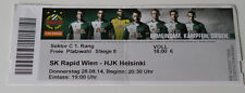 Ticket for collectors EL Rapid Wien - HJK Helsinki 2014 Austria Finland