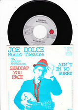"7""  Joe Dolce Music Theatre - Shaddap you Face -----"