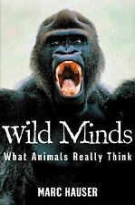 Wild Minds What Animals Really Think by Ted Dewan and Marc D. Hauser Right Book