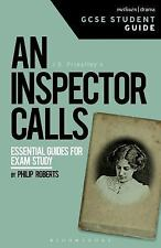 GCSE Student Guides: An Inspector Calls GCSE Student Guide by Philip Roberts...