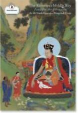 The Karmapa's Middle Way: Feast for the Fortunate, A Commentary on Chandrakirti'