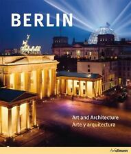 Berlin: Art and Architecture / Arte y arquitectura English and Spanish Edition