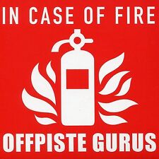 OFFPISTE GURUS - IN CASE OF FIRE  CD NEU