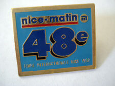 PINS RARE JOURNAL NICE MATIN MEDIA ACTUALITES Foire Internationale 1992