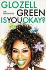 SIGNED Is You Okay? by Glozell Green (2016, Hardcover), autographed, new