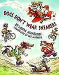 Dogs Don't Wear Sneakers, Numeroff, Laura, Good Book
