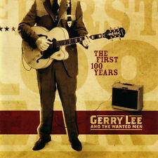 Gerry Lee and the Wanted Men The First 100 Years CD Rockabilly Country NEW