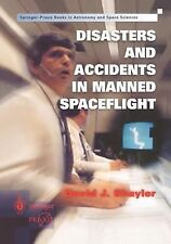 Springer Praxis Books / Space Exploration Ser.: Disasters and Accidents in...