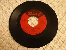 JOE TEX  I'M GOING AND GET IT/WOMAN LIKE THAT YEAH  DIAL 4059