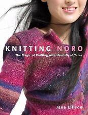 Knitting Noro: The Magic of Knitting with Hand-Dyed Yarns-ExLibrary