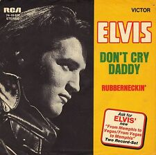 "7"" Elvis Presley – Don't Cry Daddy / Rubberneckin' // Germany 1969"