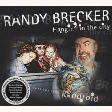 Randy Brecker / Hangin' in the city (+ Michael Brecker)  new