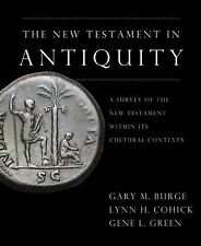 New Testament in Antiquity : A Survey of the New Testament Within Its...
