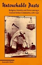Untouchable Pasts: Religion, Identity, and Power Among a Central India-ExLibrary