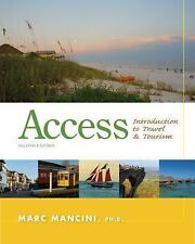 Access : Introduction to Travel and Tourism by Marc Mancini (2012, Paperback)
