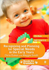 Recognising and Planning for Special Needs in the Early Years by Maggie Smith, C