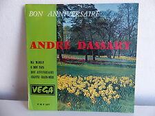 ANDRE DASSARY Bon anniversaire  VEGA V 45 P 1677