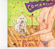 (DW611) Comanchi, You Owe Me Nothing But Love - 2013 DJ CD