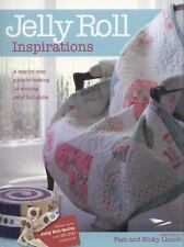 Jelly Roll Inspirations by Pam Lintott : Guide to make 12 winning Quilts