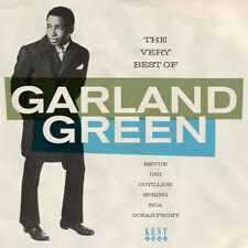 THE VERY BEST OF GARLAND GREEN 24 TRACKS FROM CHICAGO'S MASTER SOUL SINGER