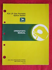 1995 JOHN DEERE P24 PORTABLE LP GAS SPACE HEATERS OPERATOR'S MANUAL