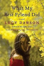 What My Best Friend Did paperback book by Lucy Dawson NEW