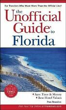 The Unofficial Guide to Florida (Unofficial Guides) Brandon, Pam Paperback