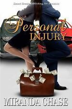 Personal Injury by Chase, Miranda