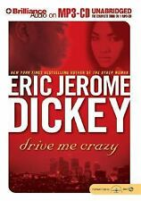 Drive Me Crazy by Eric Jerome Dickey (2004, MP3 CD, Unabridged)