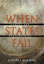 When States Fail: Causes and Consequences by