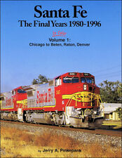 SANTA FE in Color, The Final Years, 1980-1996: Chicago to Belen, Raton, Denver
