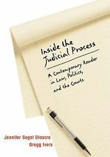 Inside the Judicial Process: A Contemporary Reader in Law, Politics, and the Cou