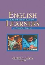 English Learners: Reaching the Highest Level of English Literacy by