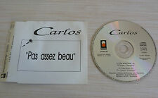 CD (NO BOX SANS BOITE) MAXI SINGLE PROMO CARLOS PAS ASSEZ BEAU 2 TITRES 1992