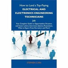 How to Land a Top-Paying Electrical and Electronics Engineering Technicians...