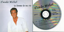 CLAUDE MICHEL CD SINGLE BELGIQUE LA FEMME DE MA VIE