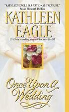 Once Upon A Wedding, Kathleen Eagle, 0061032433, Book, Very Good