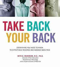 Take Back Your Back: Everything You Need to Know to Effectively Reverse and Mana