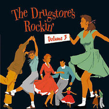 The Drugstore's Rockin', Vol. 3 by Various Artists (CD, Sep-2003, Bear Family)
