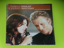 CD SINGLE - JOHNNY HALLYDAY & ISABELLE BOULAY - TOUT AU BOUT DE NOS PEINES
