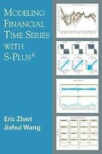 Modeling Financial Time Series with S-PLUS by Zivot, Eric, Wang, Jiahui