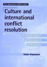 Culture and International Conflict Resolution: A Critical Analysis of the Work o