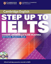 Step Up to IELTS Self-study Pack, McDowell, Clare, Jakeman, Vanessa, New conditi