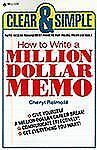How to Write a Million Dollar Memo - Cheryl Reimold Clear and Simple Management