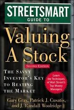 Streetsmart Guide to Valuing a Stock : The Savvy Investors Key to Beating the...