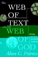 The Web of Text and the Web of God: An Essay on the Third Information Transforma