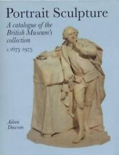 Portrait Sculpture in the British Museum: A Catalogue (Scholarly)