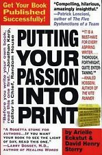 PUTTING YOUR PASSION INTO PRINT: Eckstut & Sterry: Get it Published! READ COND.