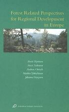 Forest Related Perspectives for Regional Development in Europe: Europe-ExLibrary
