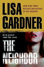The Neighbor (Detective D. D. Warren) by Lisa Gardner